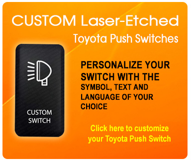 CH4x4 Industries - Toyota Push Switches Custom Switches